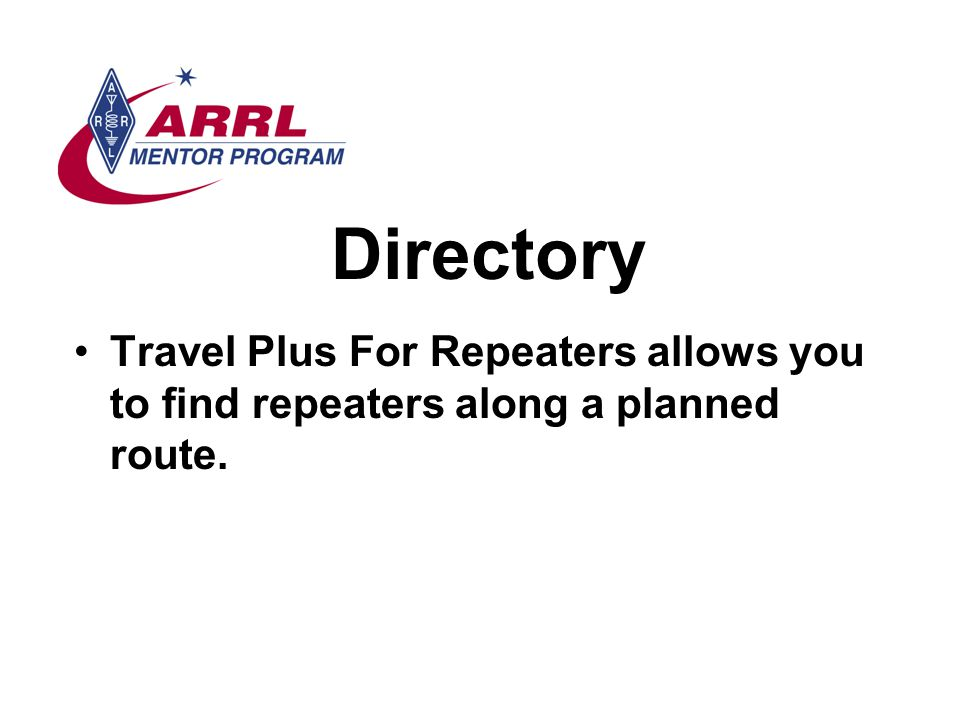 Directory Travel Plus For Repeaters allows you to find repeaters along a planned route.
