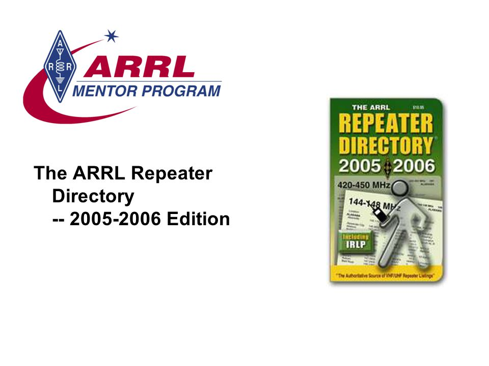 The ARRL Repeater Directory -- 2005-2006 Edition