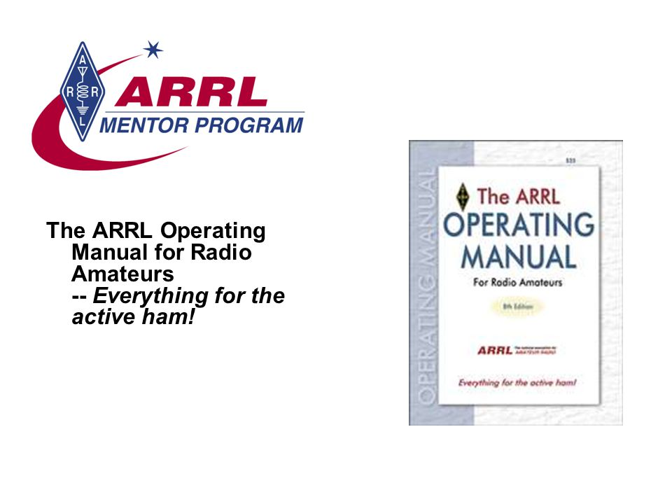 The ARRL Operating Manual for Radio Amateurs -- Everything for the active ham!
