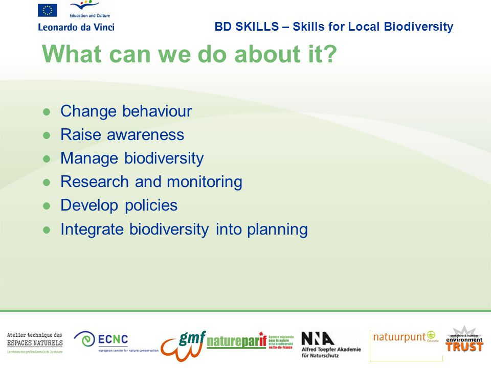 BD SKILLS – Skills for Local Biodiversity What can we do about it.