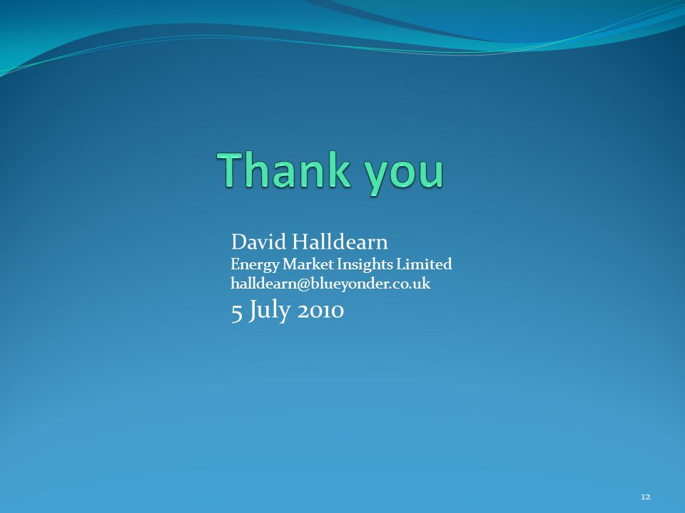 David Halldearn Energy Market Insights Limited 5 July
