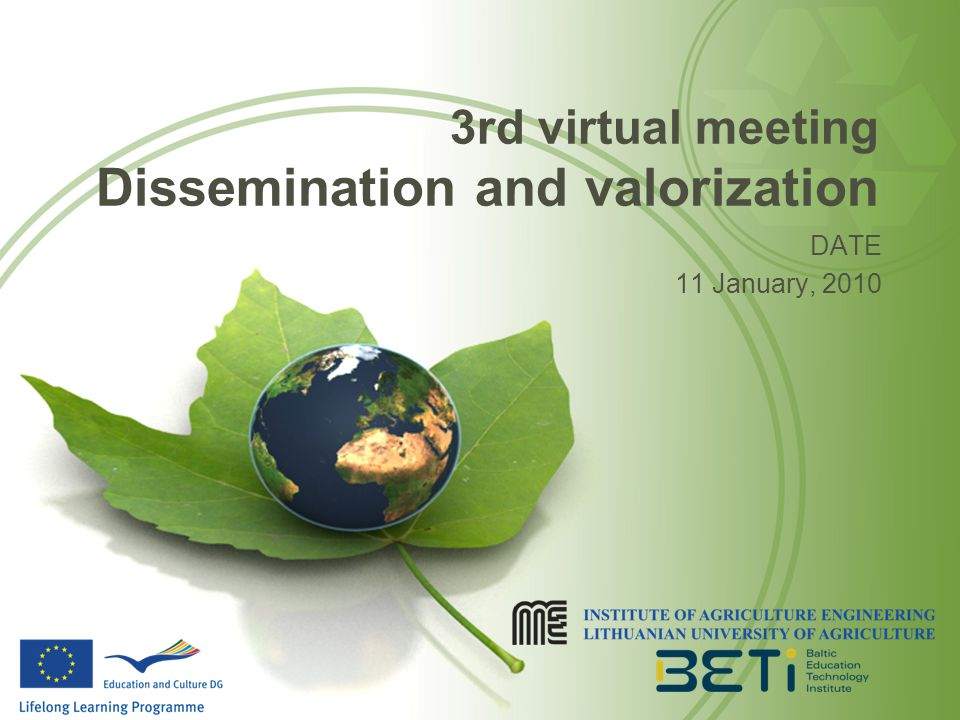 3rd virtual meeting Dissemination and valorization DATE 11 January, 2010