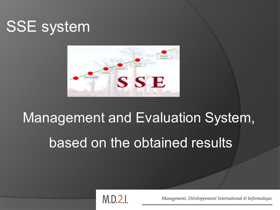 SSE system Management and Evaluation System, based on the obtained results