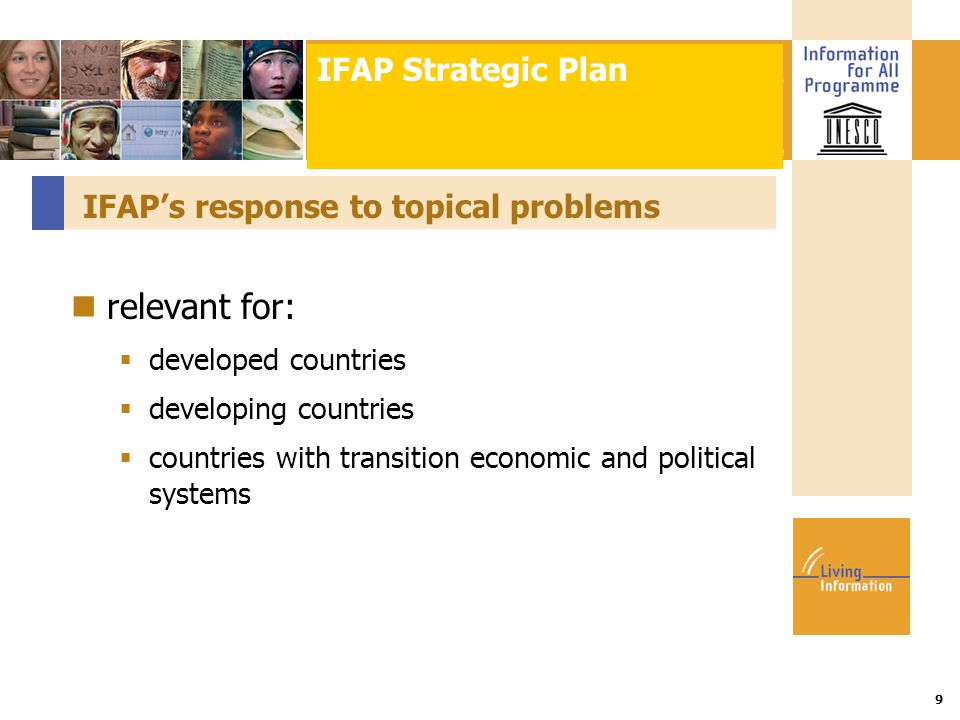 Title :: Date 9 IFAP's response to topical problems relevant for:  developed countries  developing countries  countries with transition economic and political systems IFAP Strategic Plan