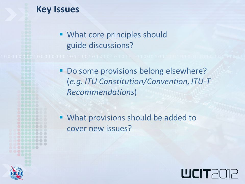  What core principles should guide discussions.  Do some provisions belong elsewhere.