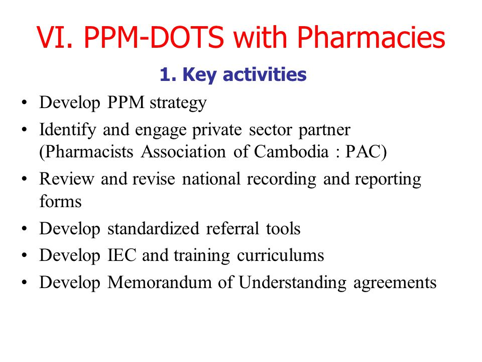 VI. PPM-DOTS with Pharmacies 1.
