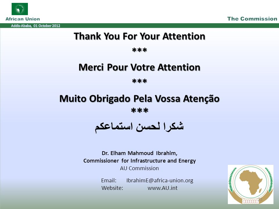 Thank You For Your Attention *** Merci Pour Votre Attention *** Muito Obrigado Pela Vossa Atenção *** شكرا لحسن استماعكم Dr.