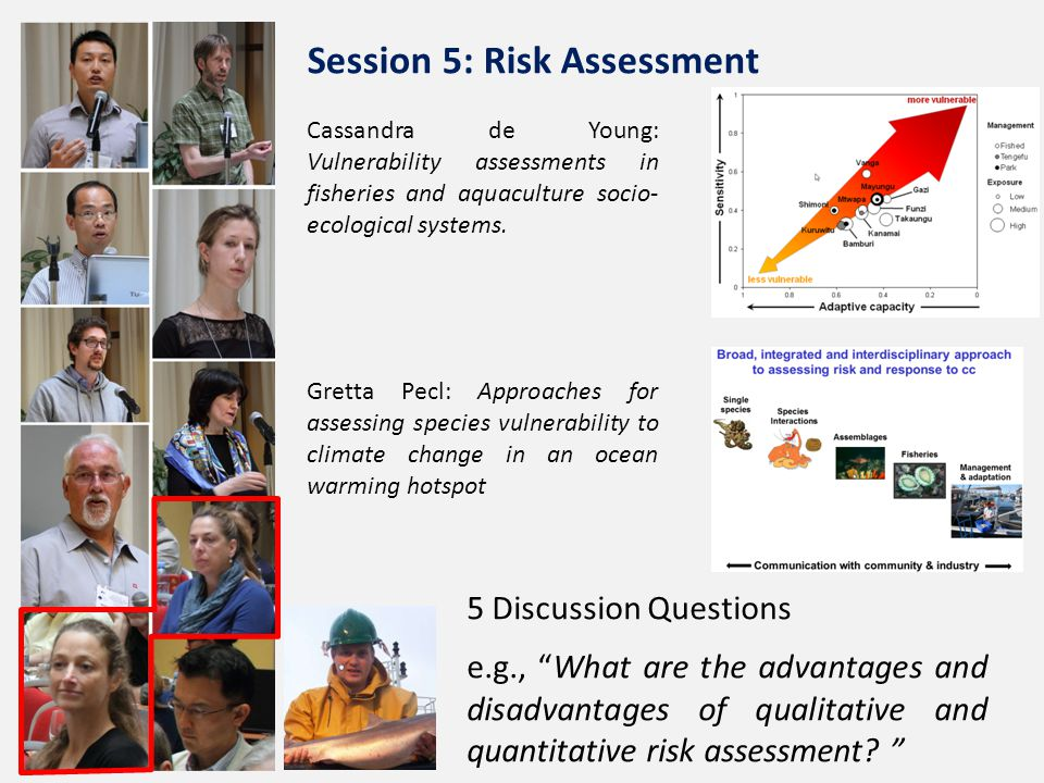 Cassandra de Young: Vulnerability assessments in fisheries and aquaculture socio- ecological systems.