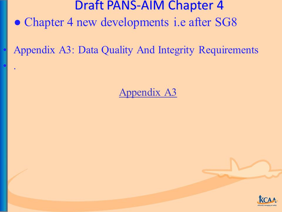 Draft PANS-AIM Chapter 4 Appendix A3: Data Quality And Integrity Requirements.