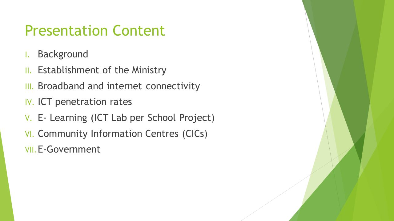 Presentation Content I. Background II. Establishment of the Ministry III.