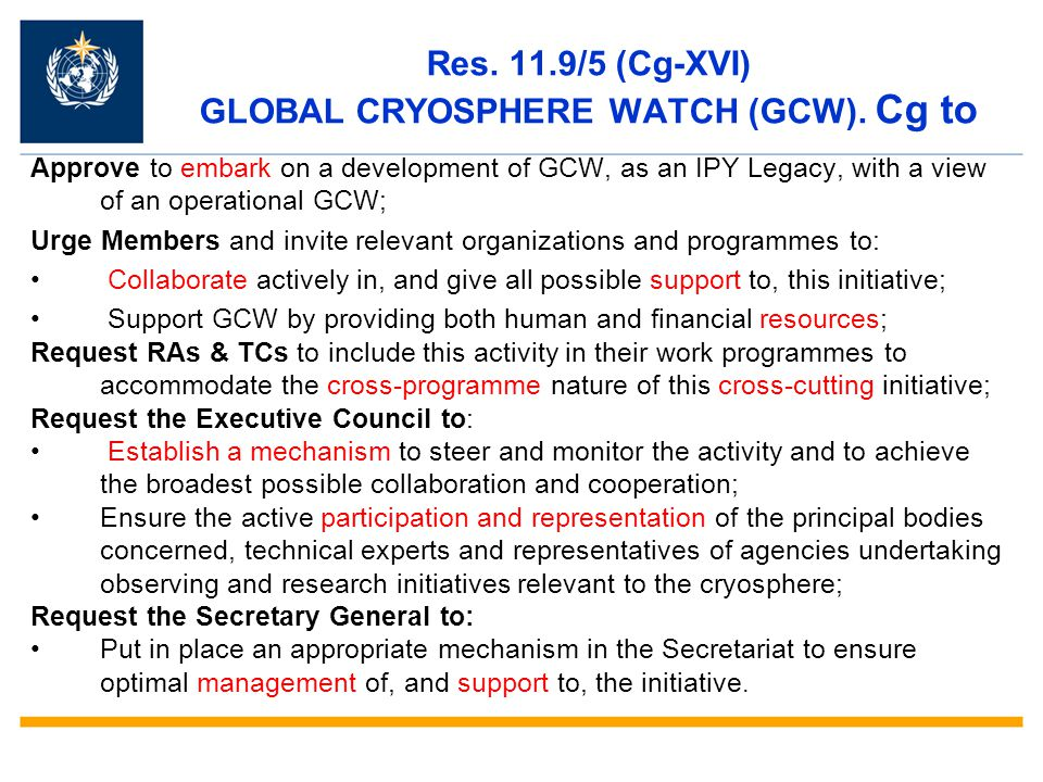 Res. 11.9/5 (Cg-XVI) GLOBAL CRYOSPHERE WATCH (GCW).