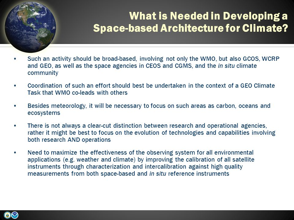 What is Needed in Developing a Space-based Architecture for Climate.