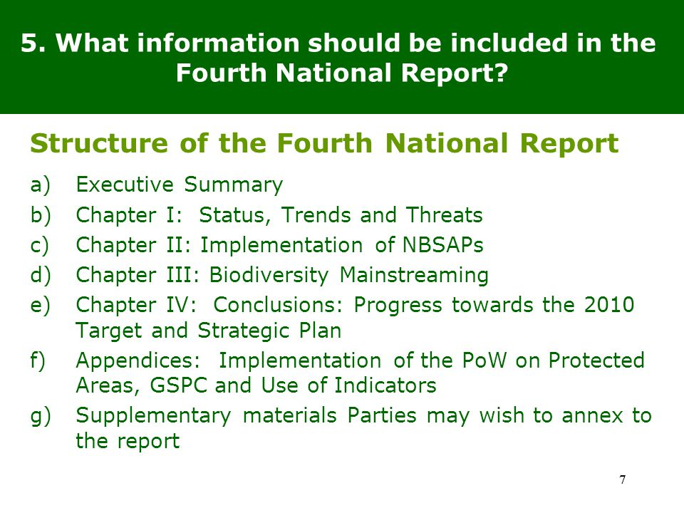 77 5. What information should be included in the Fourth National Report.