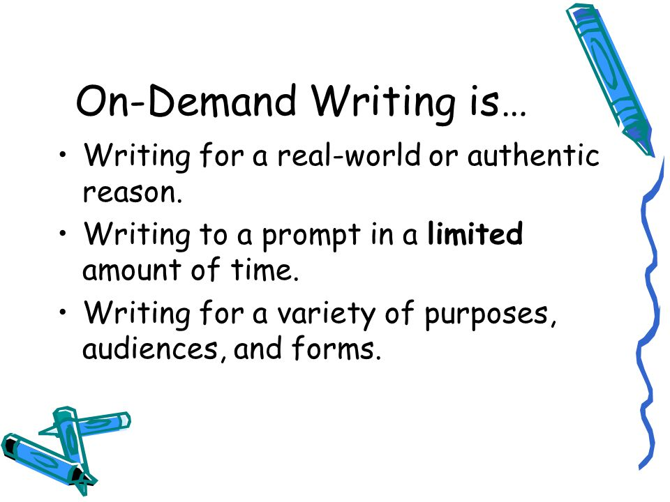 On-Demand Writing in 5 th grade An Introduction