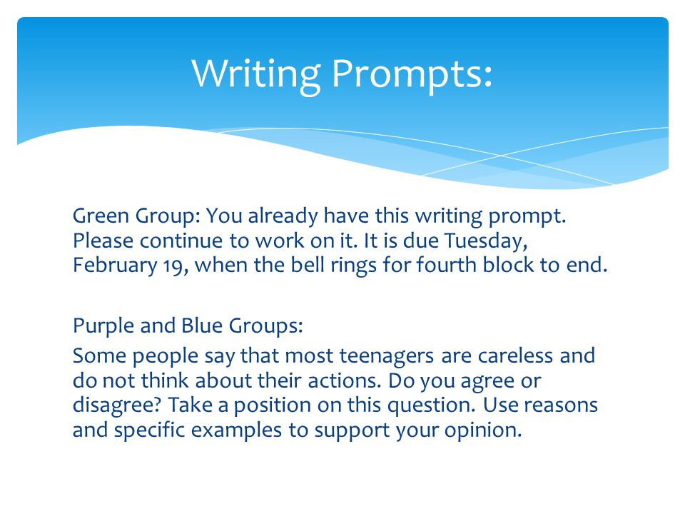 Green Group: You already have this writing prompt.