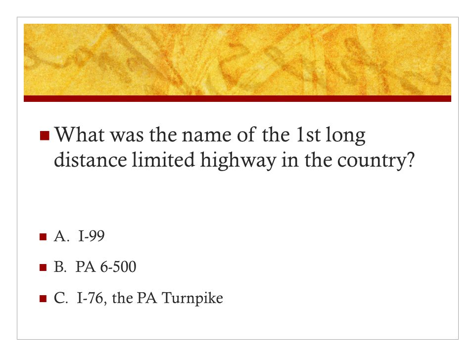 What was the name of the 1st long distance limited highway in the country.