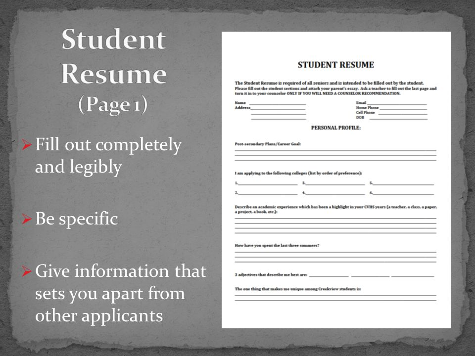  Fill out completely and legibly  Be specific  Give information that sets you apart from other applicants