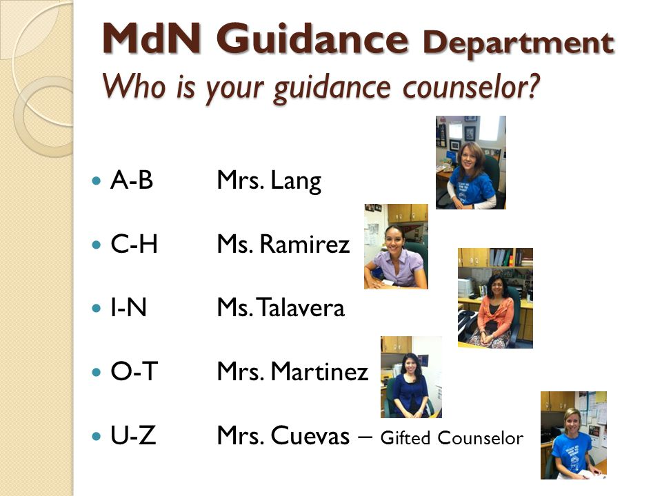 MdN Guidance Department Who is your guidance counselor.