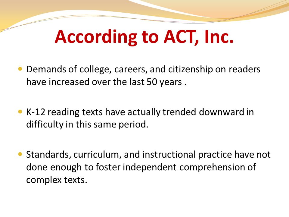 Demands of college, careers, and citizenship on readers have increased over the last 50 years.