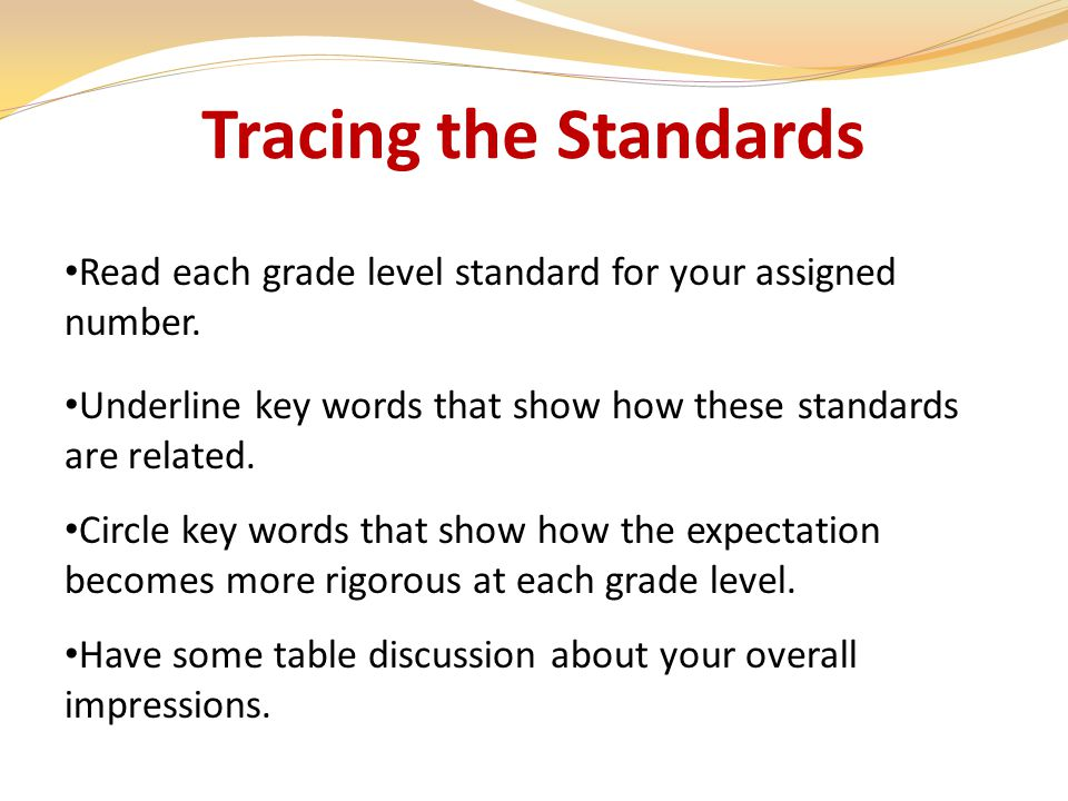 Tracing the Standards Underline key words that show how these standards are related.