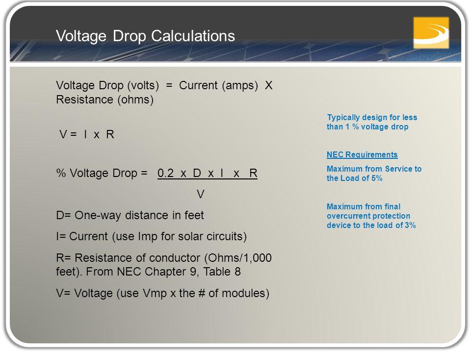 Pv system design and installation lo 8 pv electrical design ppt voltage drop volts current amps x resistance ohms v greentooth Images