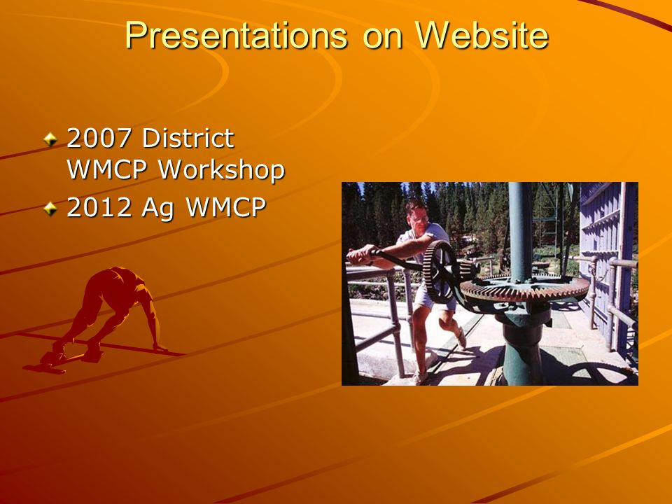 Presentations on Website 2007 District WMCP Workshop 2012 Ag WMCP