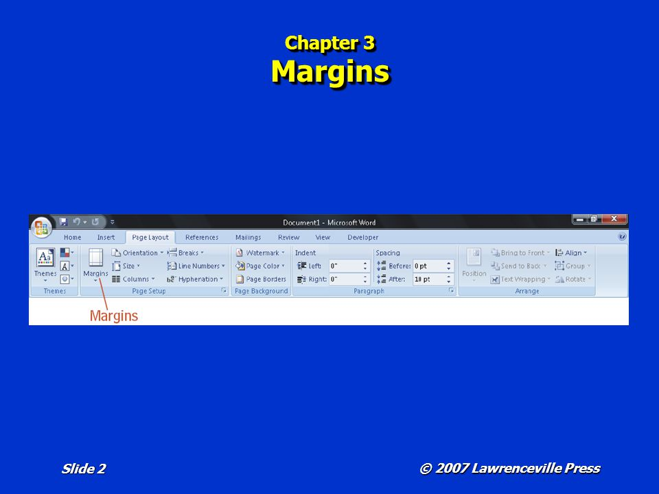 © 2007 Lawrenceville Press Slide 2 Chapter 3 Margins