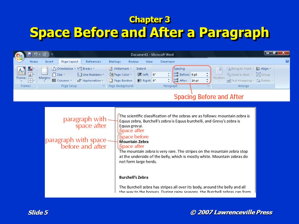 © 2007 Lawrenceville Press Slide 5 Chapter 3 Space Before and After a Paragraph