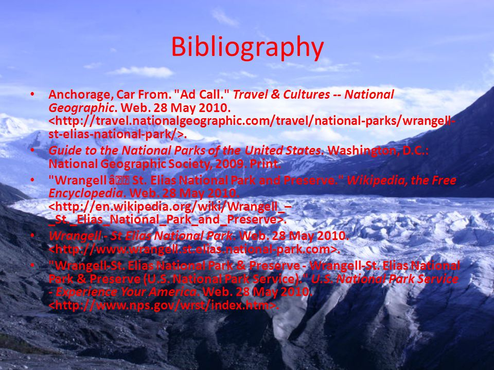 Bibliography Anchorage, Car From. Ad Call. Travel & Cultures -- National Geographic.
