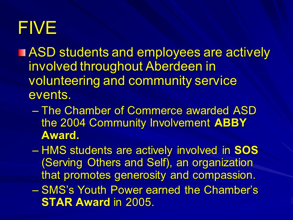 FIVE ASD students and employees are actively involved throughout Aberdeen in volunteering and community service events.