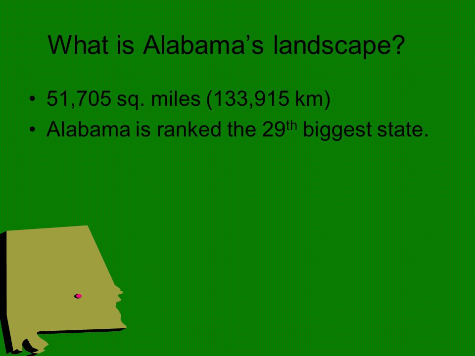 What is Alabama's landscape. 51,705 sq.