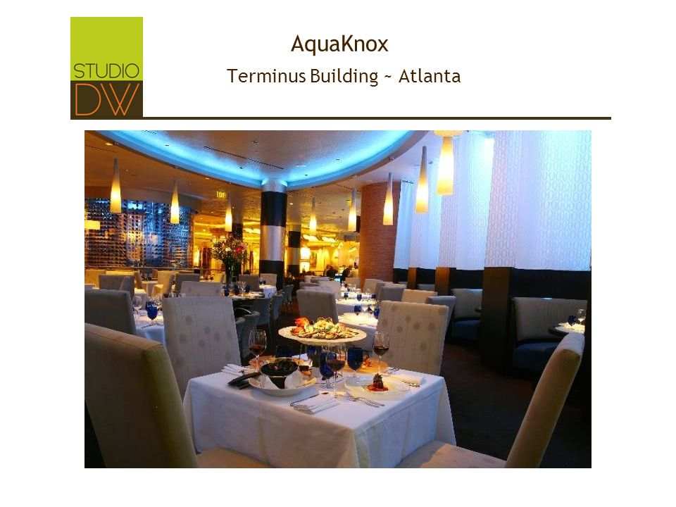 AquaKnox Terminus Building ~ Atlanta