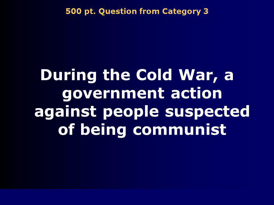 400 pt. Answer from Category 3 United Nations