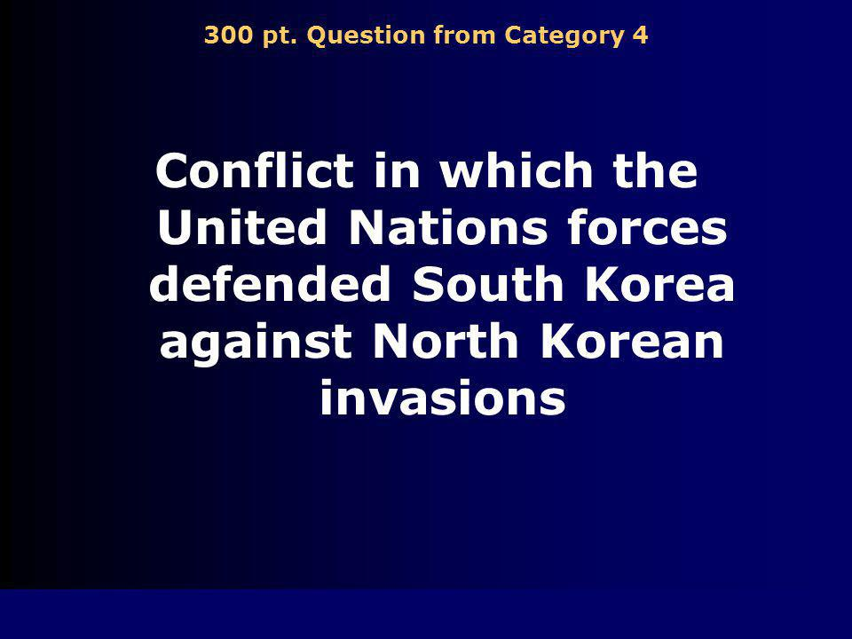 200 pt. Answer from Category 4 Cold War