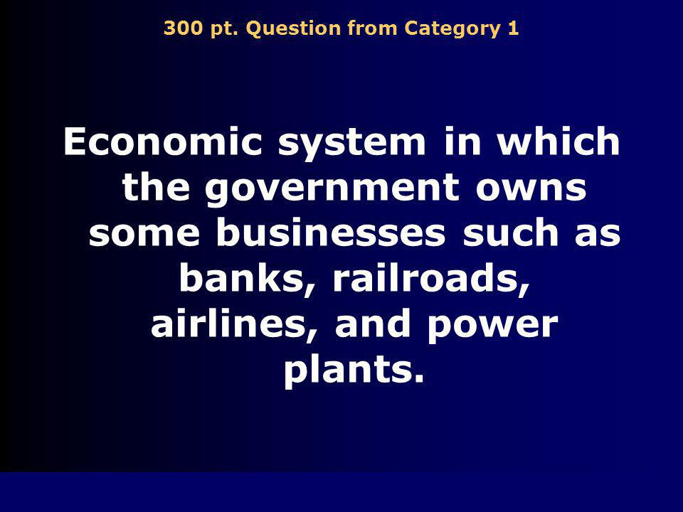 200 pt. Answer from Category 1 capitalism