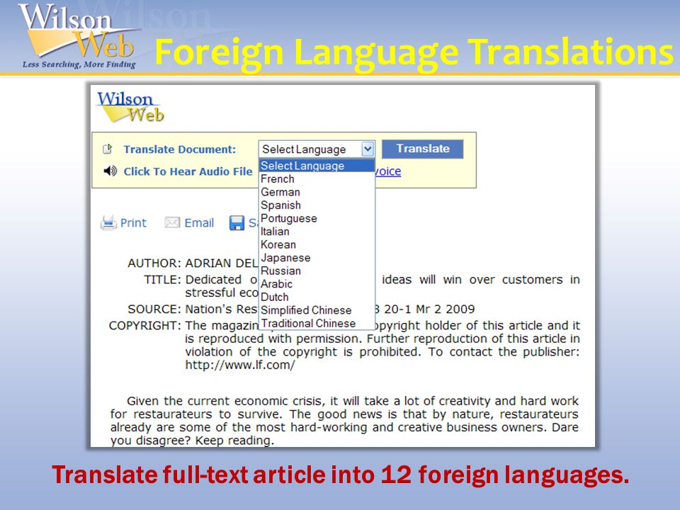 Foreign Language Translations Translate full-text article into 12 foreign languages.