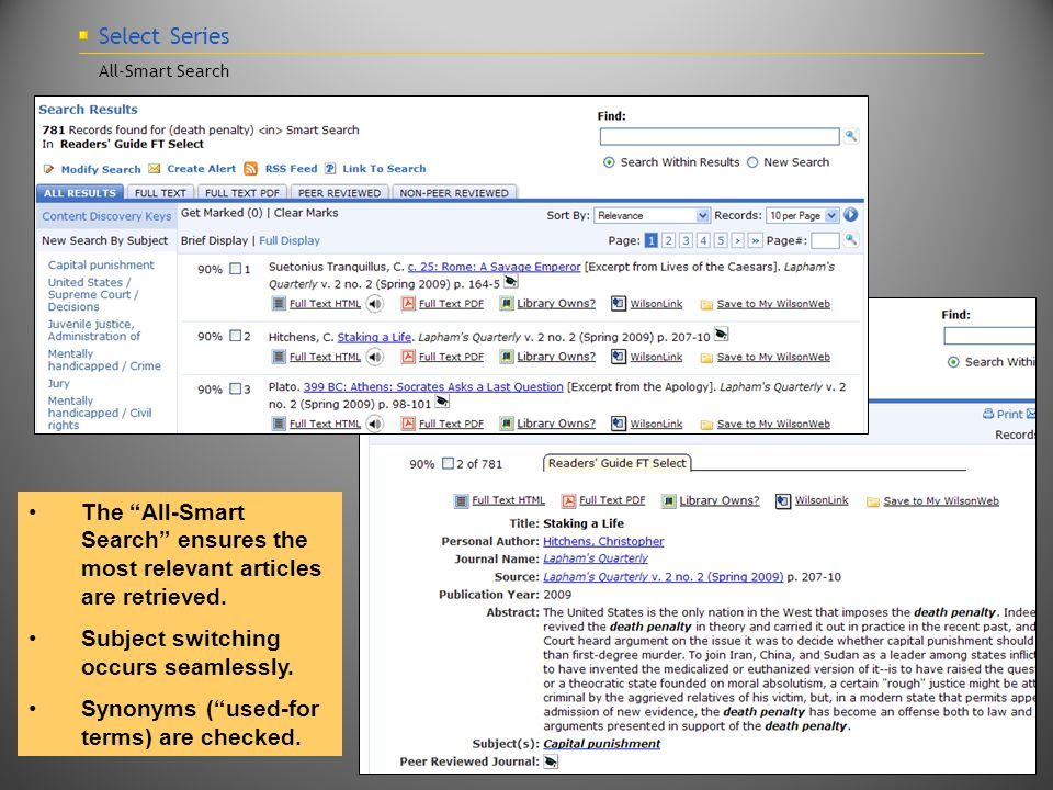 Select Series All-Smart Search The All-Smart Search ensures the most relevant articles are retrieved.