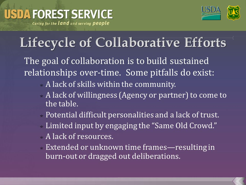 The goal of collaboration is to build sustained relationships over-time.