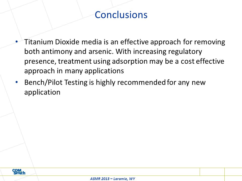Conclusions Titanium Dioxide media is an effective approach for removing both antimony and arsenic.