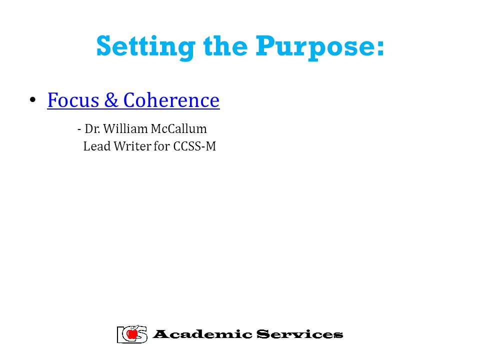 Setting the Purpose: Focus & Coherence - Dr.