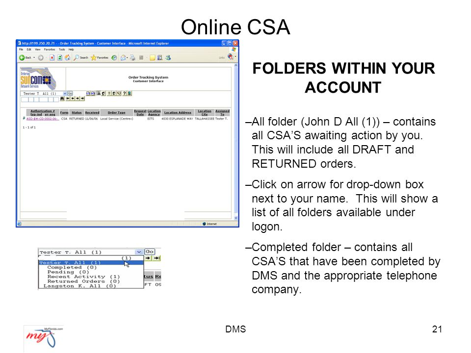 DMS21 Online CSA FOLDERS WITHIN YOUR ACCOUNT –All folder (John D All (1)) – contains all CSA'S awaiting action by you.