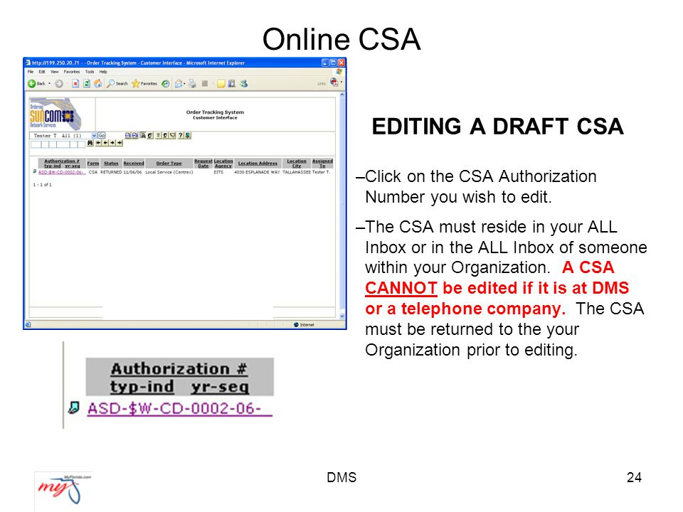 DMS24 Online CSA EDITING A DRAFT CSA –Click on the CSA Authorization Number you wish to edit.