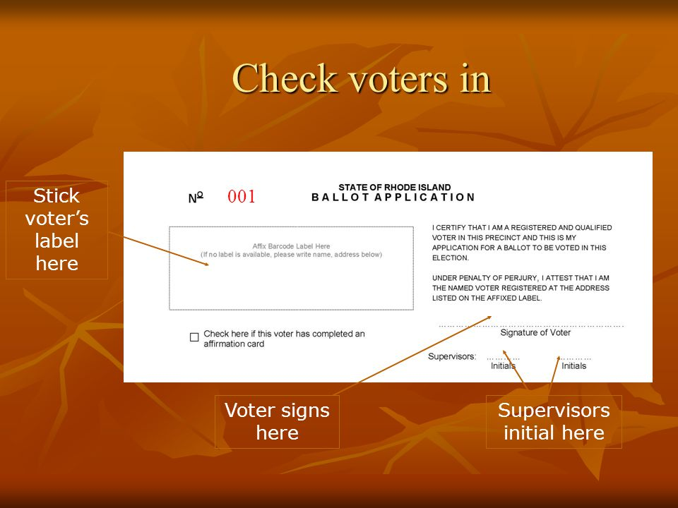 Check voters in Stick voter's label here Supervisors initial here Voter signs here 001