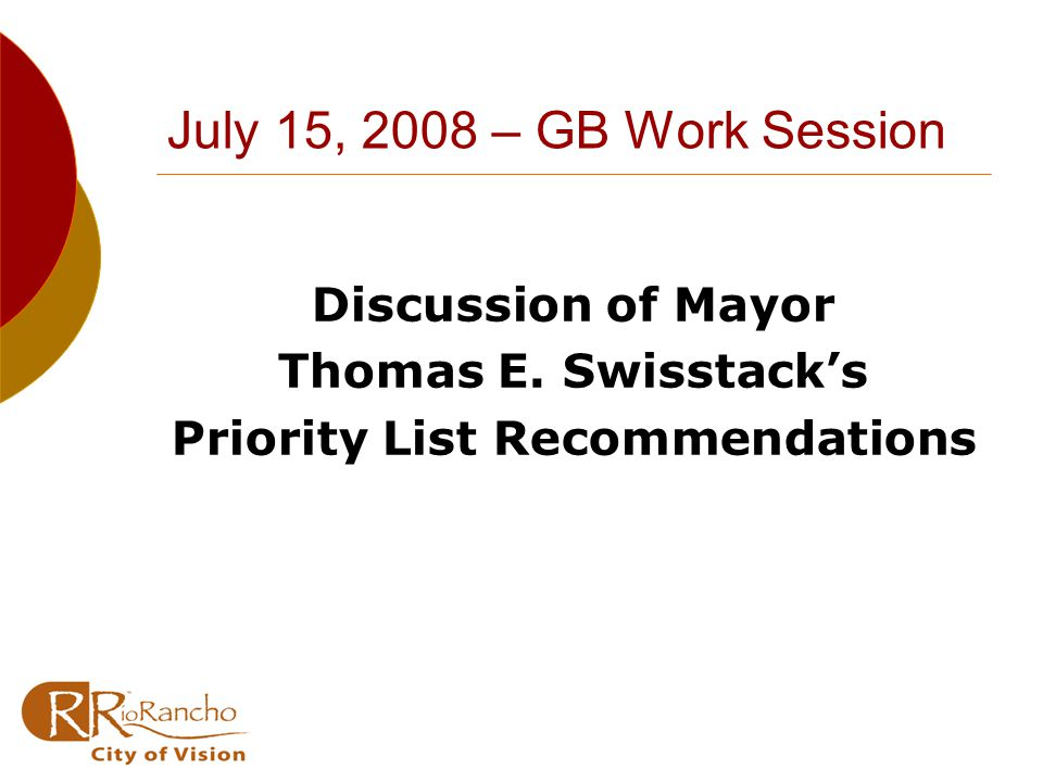 July 15, 2008 – GB Work Session Discussion of Mayor Thomas E.