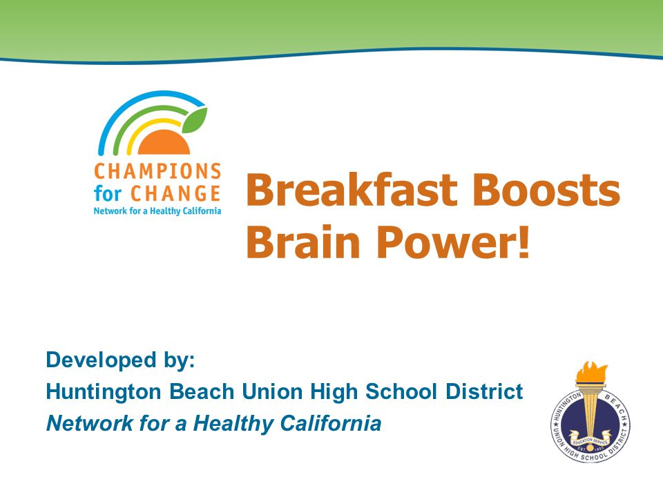 Breakfast Boosts Brain Power.