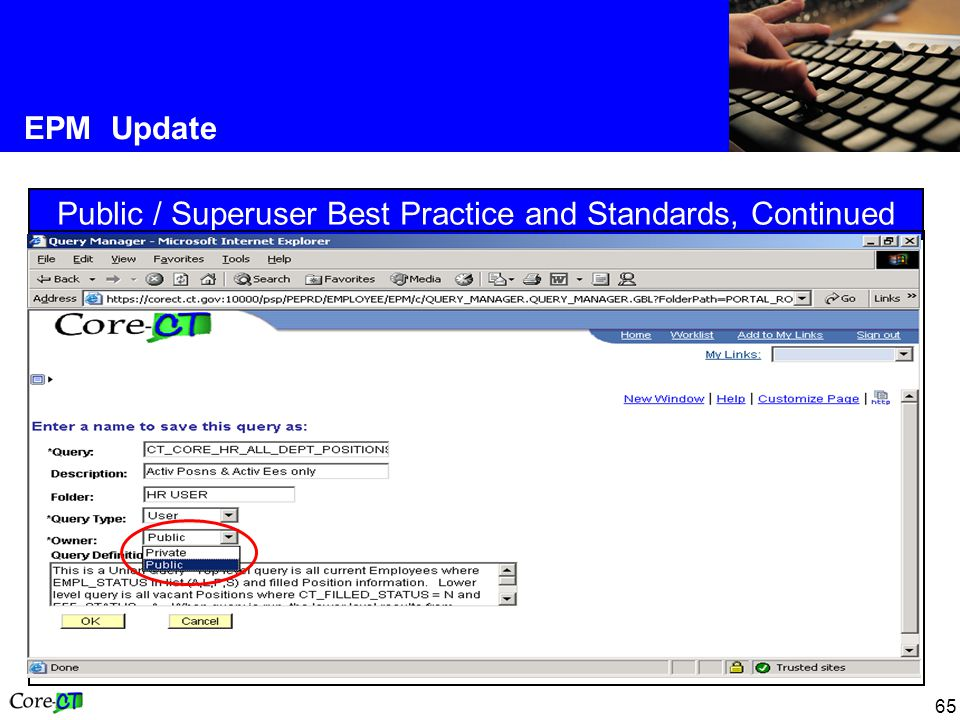 65 EPM Update Public / Superuser Best Practice and Standards, Continued