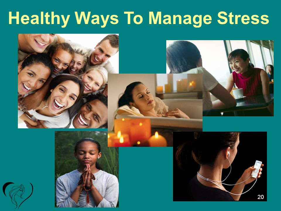 Healthy Ways To Manage Stress 20
