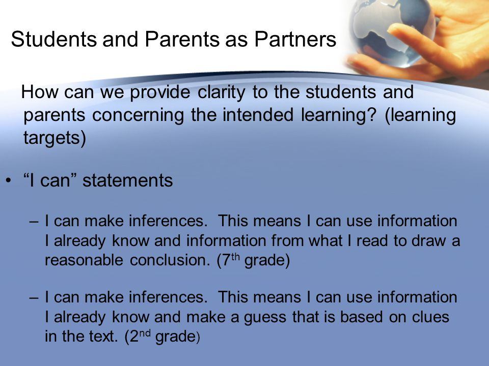 Students and Parents as Partners How can we provide clarity to the students and parents concerning the intended learning.