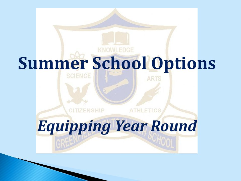 Summer School Options Equipping Year Round