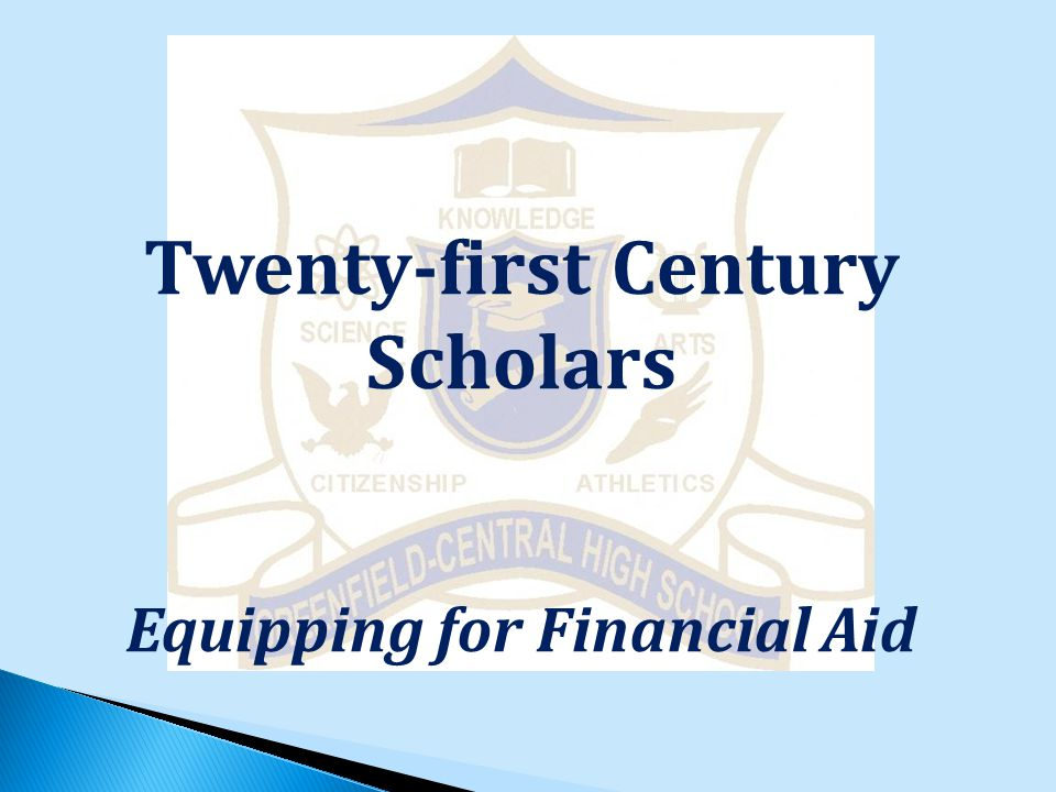 Twenty-first Century Scholars Equipping for Financial Aid